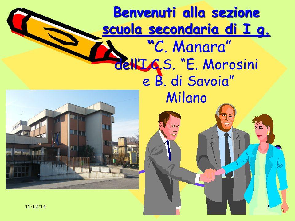 """3 Benvenuti alla sezione scuola secondaria di I g. """" dell' Benvenuti alla sezione scuola secondaria di I g. """"C. Manara"""" dell'I.C.S. """"E. Morosini e B."""