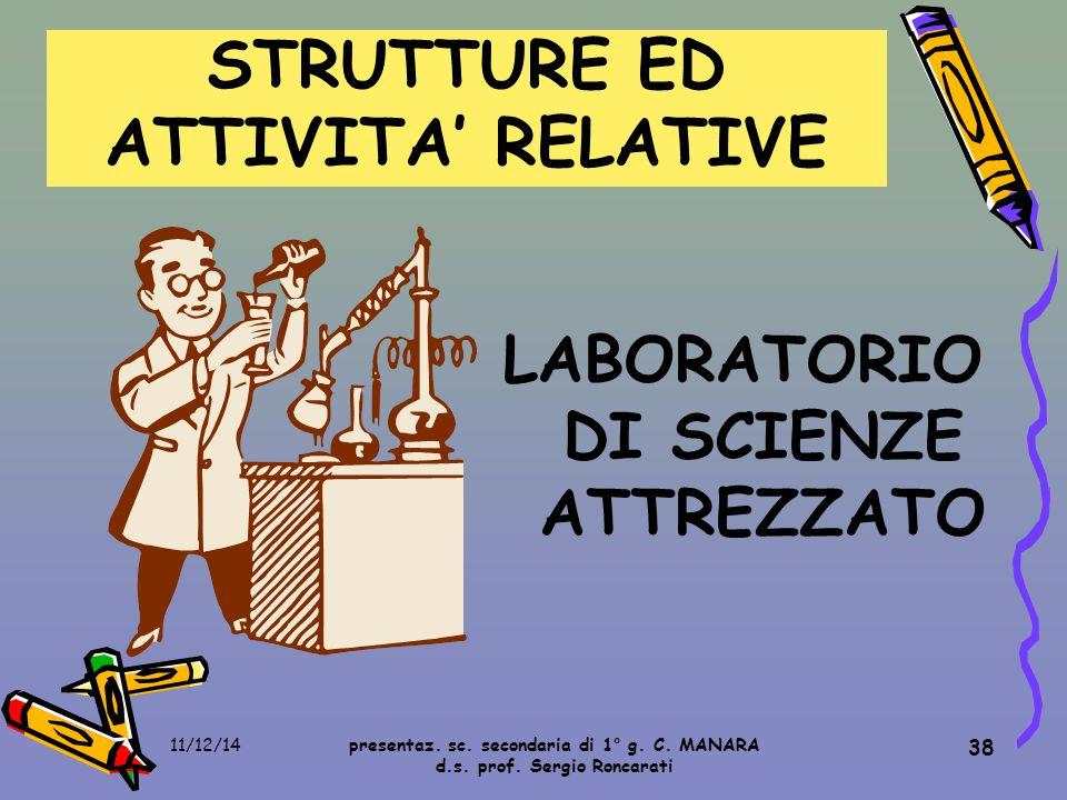 38 LABORATORIO DI SCIENZE ATTREZZATO STRUTTURE ED ATTIVITA' RELATIVE presentaz.