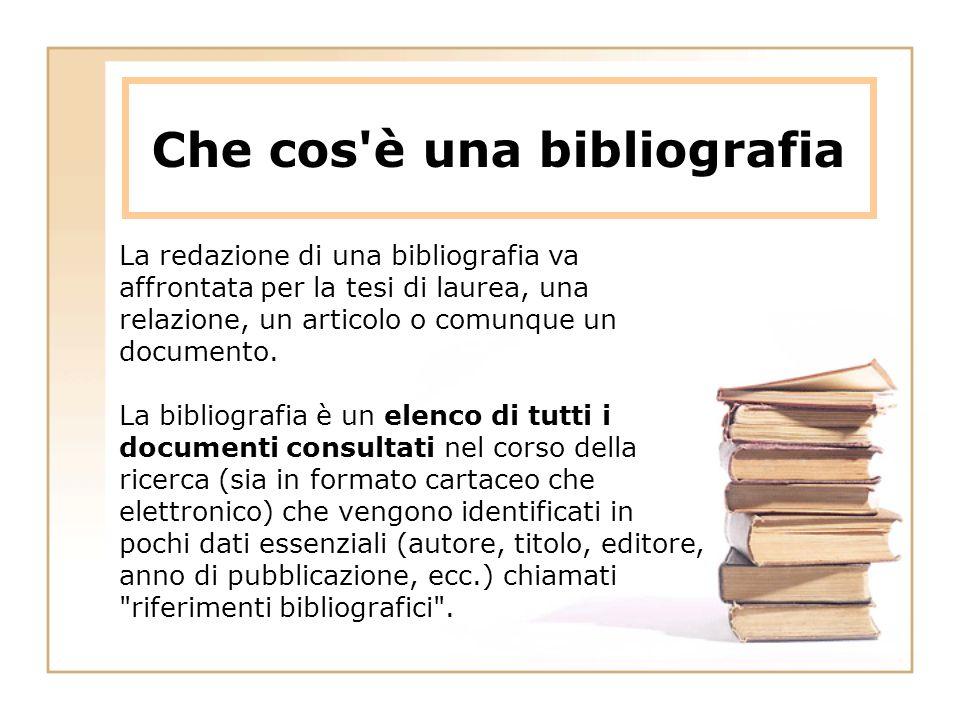 Che cos'è una bibliografia La redazione di una bibliografia va affrontata per la tesi di laurea, una relazione, un articolo o comunque un documento. L