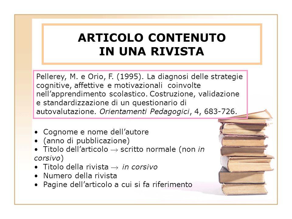 ARTICOLO CONTENUTO IN UNA RIVISTA Pellerey, M.e Orio, F.