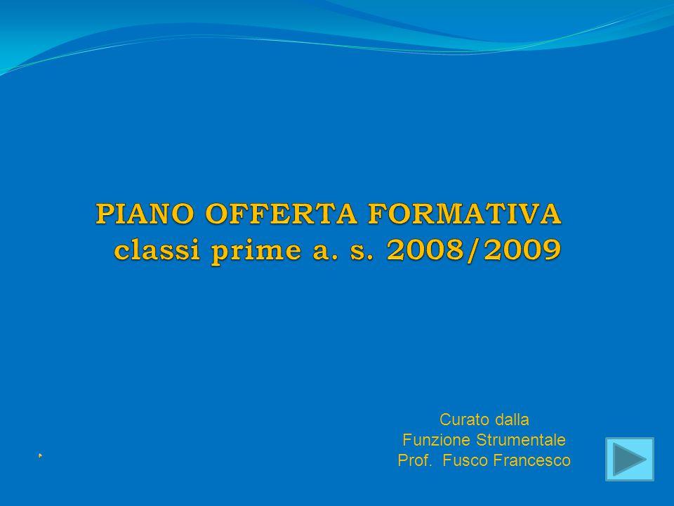 Curato dalla Funzione Strumentale Prof. Fusco Francesco