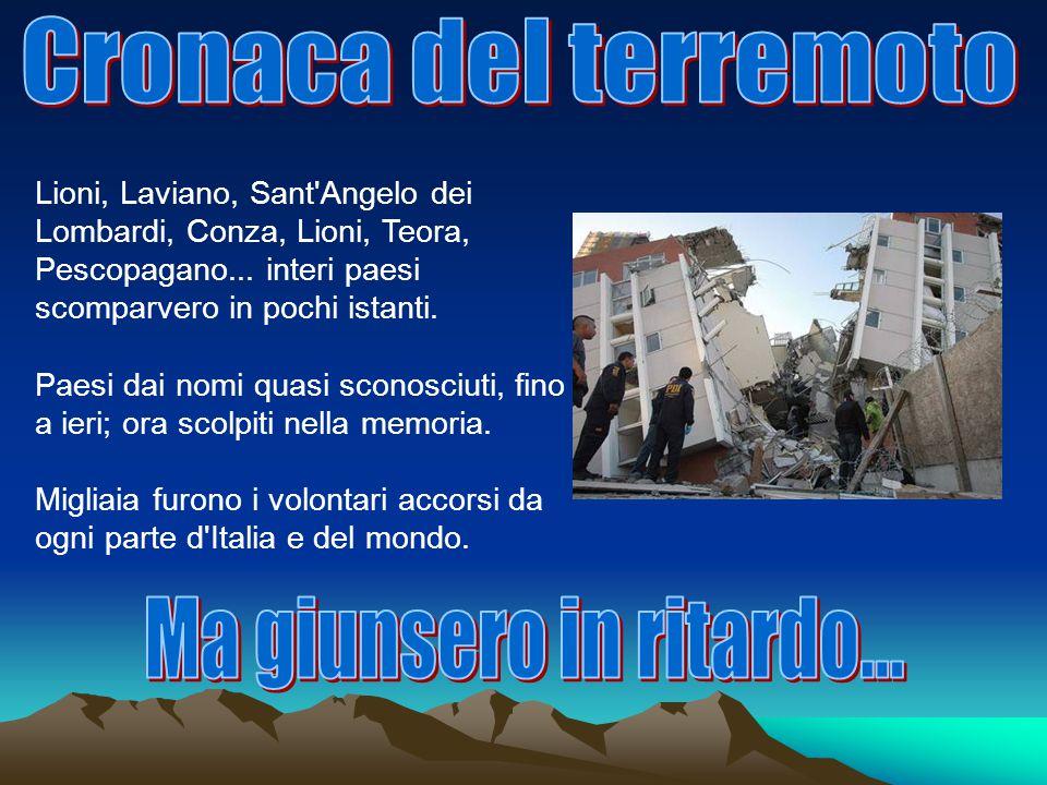 Lioni, Laviano, Sant Angelo dei Lombardi, Conza, Lioni, Teora, Pescopagano...