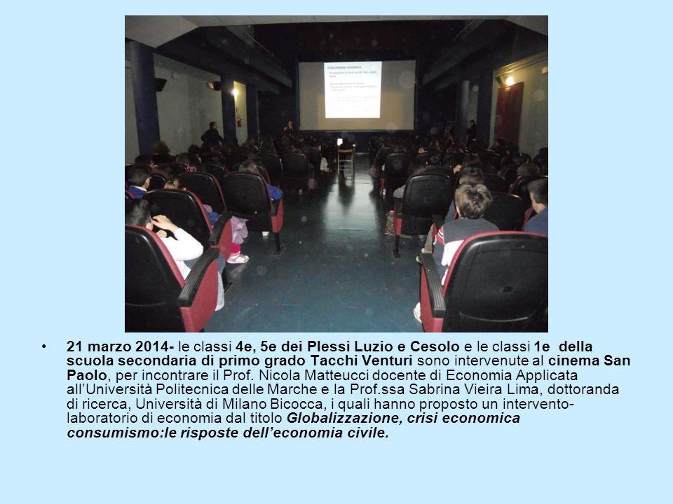 21 marzo 2014- le classi 4e, 5e dei Plessi Luzio e Cesolo e le classi 1e della scuola secondaria di primo grado Tacchi Venturi sono intervenute al cin