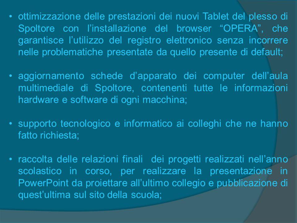 """ottimizzazione delle prestazioni dei nuovi Tablet del plesso di Spoltore con l'installazione del browser """"OPERA"""", che garantisce l'utilizzo del regist"""