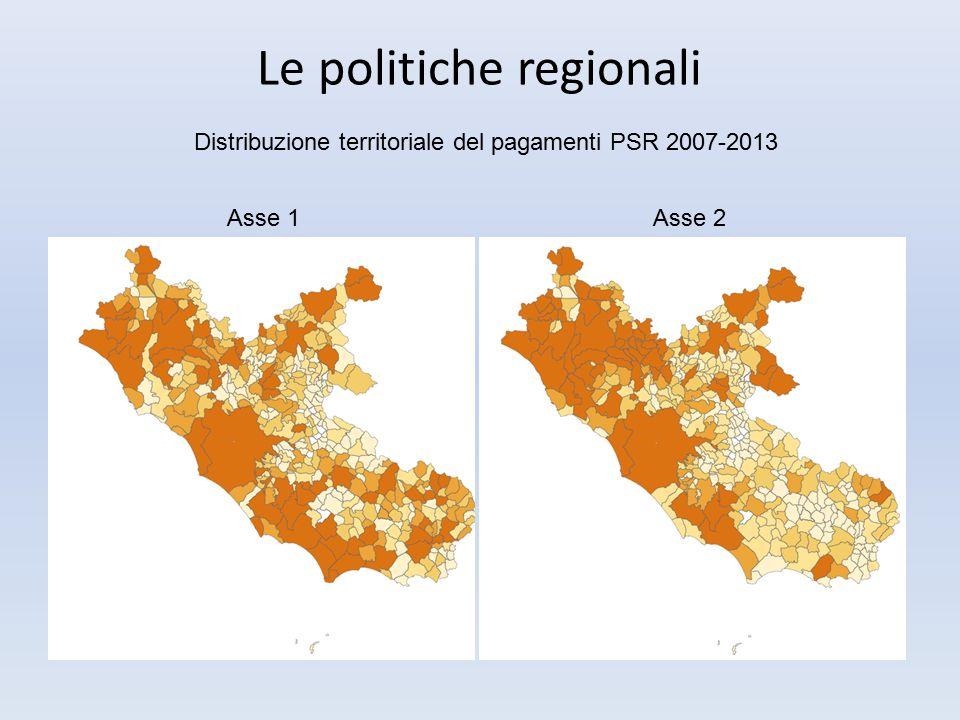 Le politiche regionali Asse 1Asse 2 Distribuzione territoriale del pagamenti PSR 2007-2013