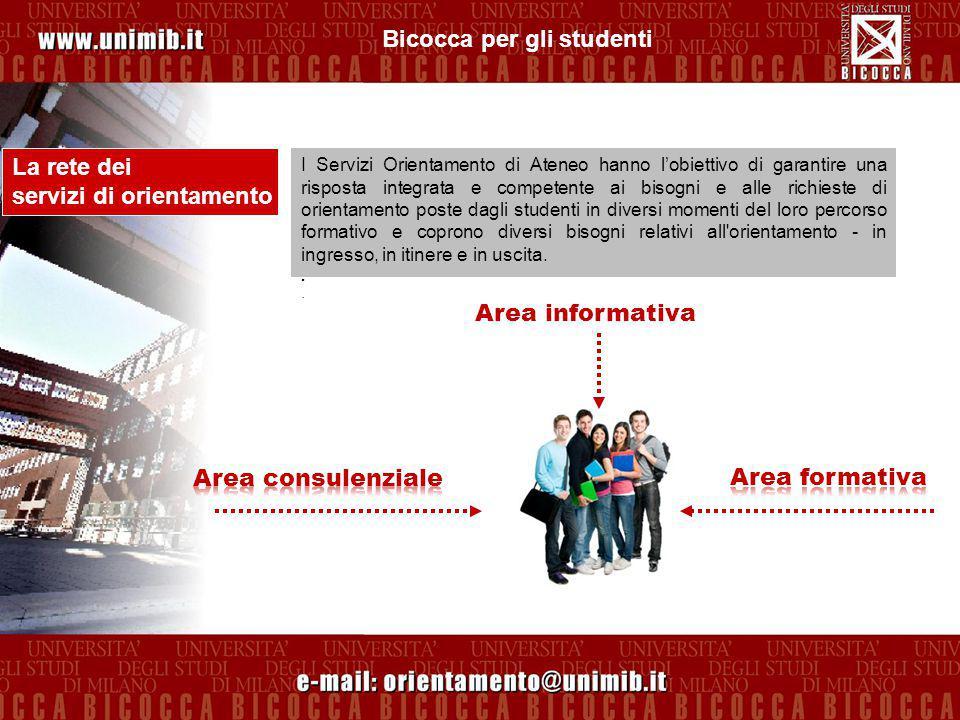Bicocca per gli studenti Stage & placement La Bicocca punta molto sulle potenziamento delle attività di placement.