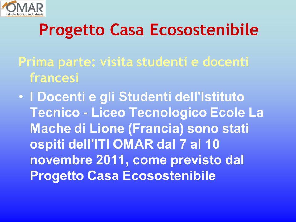 Prima parte: visita studenti e docenti francesi I Docenti e gli Studenti dell'Istituto Tecnico - Liceo Tecnologico Ecole La Mache di Lione (Francia) s