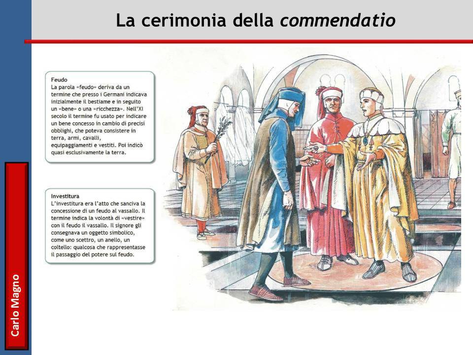 Carlo Magno La cerimonia della commendatio