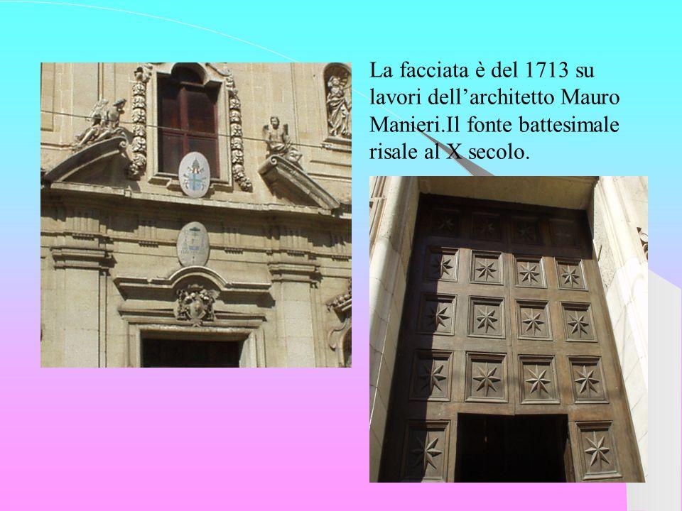 La facciata è del 1713 su lavori dell'architetto Mauro Manieri.Il fonte battesimale risale al X secolo.