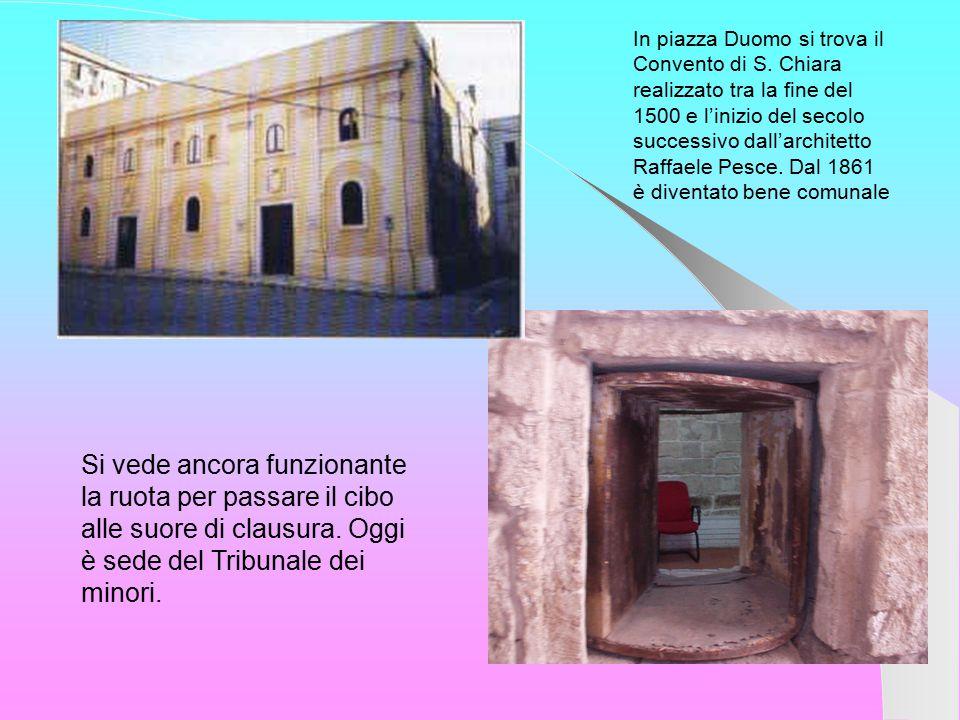 In piazza Duomo si trova il Convento di S.