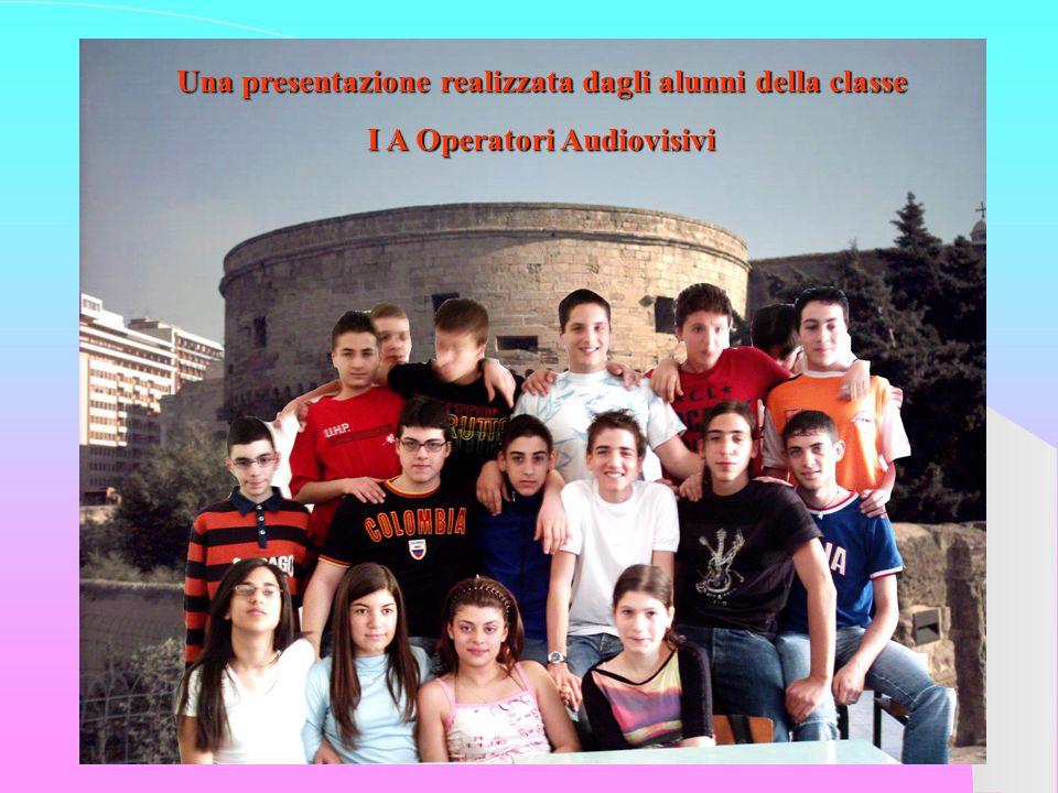 Una presentazione realizzata dagli alunni della classe I A Operatori Audiovisivi