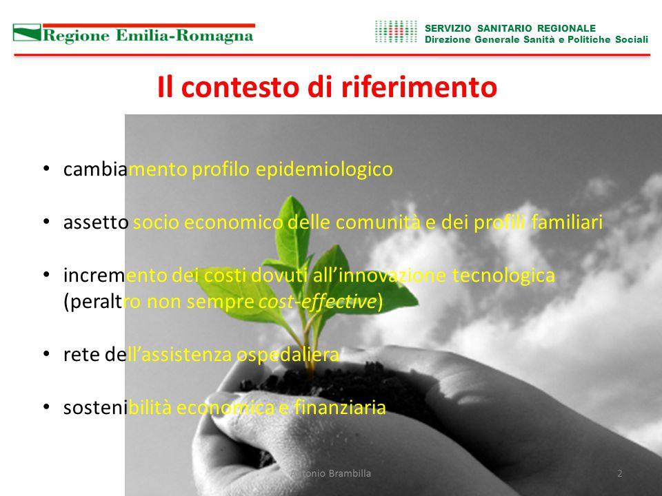 SERVIZIO SANITARIO REGIONALE Direzione Generale Sanità e Politiche Sociali Antonio Brambilla13