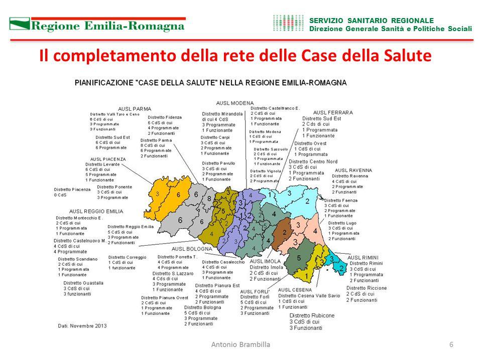 SERVIZIO SANITARIO REGIONALE Direzione Generale Sanità e Politiche Sociali 7 Le Case della Salute In collaborazione con il Sistema Informativo Sanità e Politiche Sociali