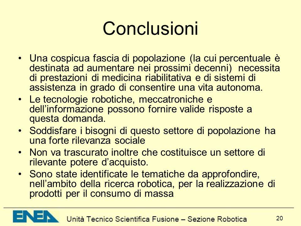20 Conclusioni Una cospicua fascia di popolazione (la cui percentuale è destinata ad aumentare nei prossimi decenni) necessita di prestazioni di medic
