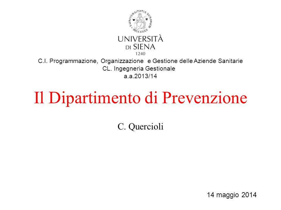 Il Dipartimento di Prevenzione C.Quercioli C.I.