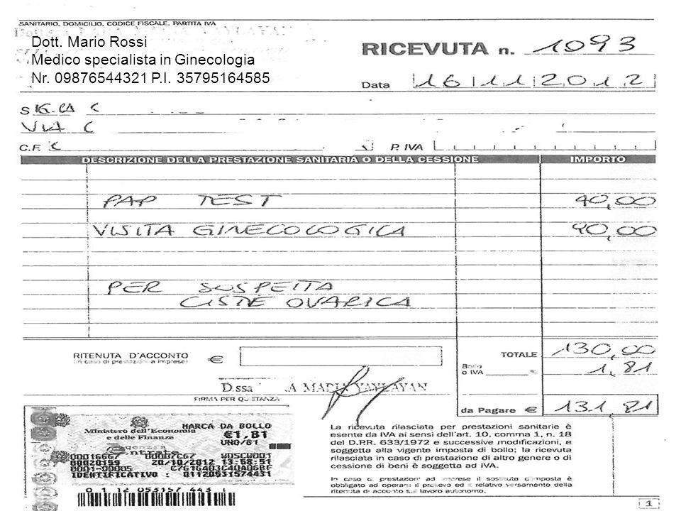 Dott. Mario Rossi Medico specialista in Ginecologia Nr. 09876544321 P.I. 35795164585