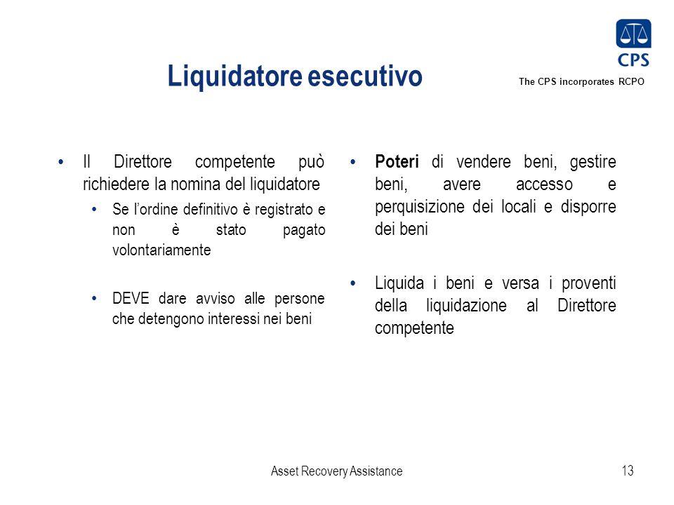 The CPS incorporates RCPO Liquidatore esecutivo Il Direttore competente può richiedere la nomina del liquidatore Se l'ordine definitivo è registrato e