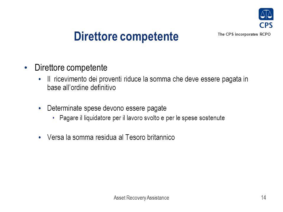 The CPS incorporates RCPO Direttore competente Il ricevimento dei proventi riduce la somma che deve essere pagata in base all'ordine definitivo Determ