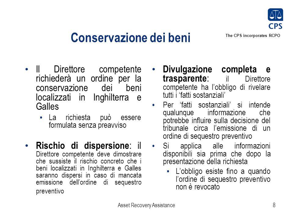The CPS incorporates RCPO Conservazione dei beni Il Direttore competente richiederà un ordine per la conservazione dei beni localizzati in Inghilterra
