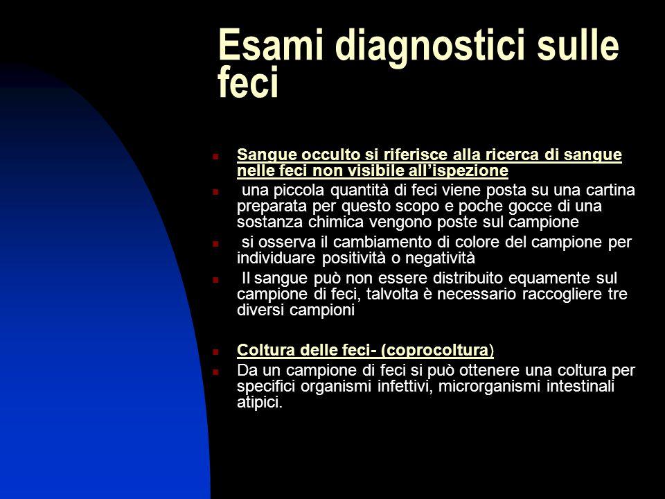 Esami diagnostici sulle feci Sangue occulto si riferisce alla ricerca di sangue nelle feci non visibile all'ispezione una piccola quantità di feci vie