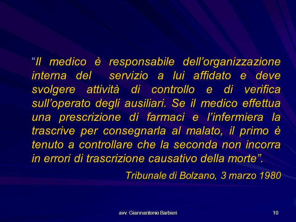 """avv. Giannantonio Barbieri 10 """"Il medico è responsabile dell'organizzazione interna del servizio a lui affidato e deve svolgere attività di controllo"""