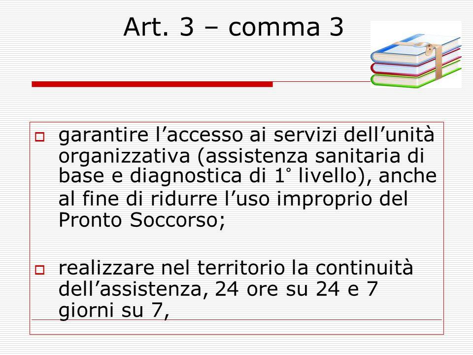 Art 3 comma 2  Per il funzionamento delle singole unità operative vengono riallocati gli incentivi e le indennità riferiti all'associazionismo,ai col