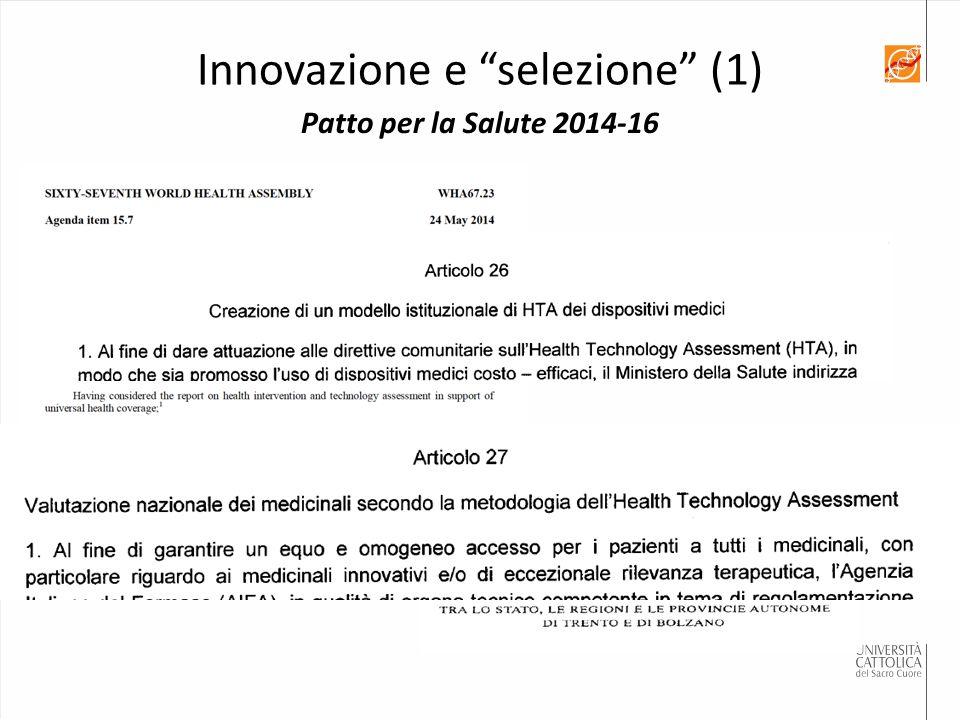 """Patto per la Salute 2014-16 Innovazione e """"selezione"""" (1)"""