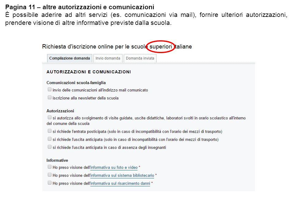 Pagina 11 – altre autorizzazioni e comunicazioni È possibile aderire ad altri servizi (es.
