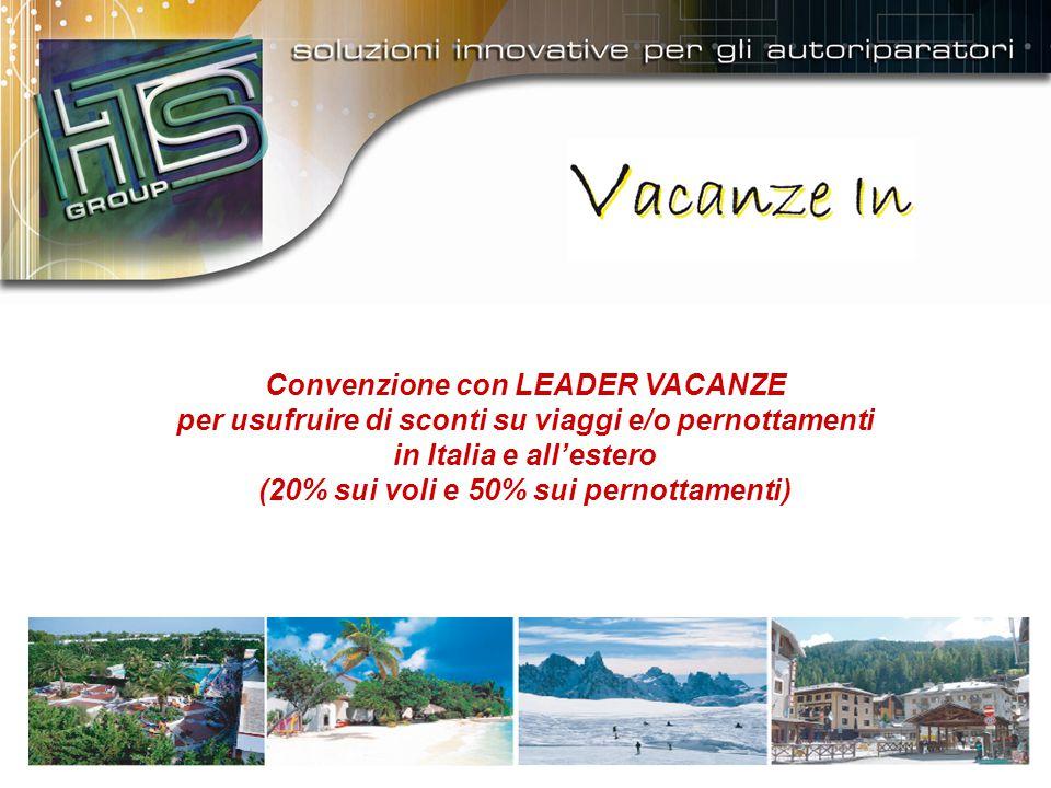 Convenzione con LEADER VACANZE per usufruire di sconti su viaggi e/o pernottamenti in Italia e all'estero (20% sui voli e 50% sui pernottamenti)