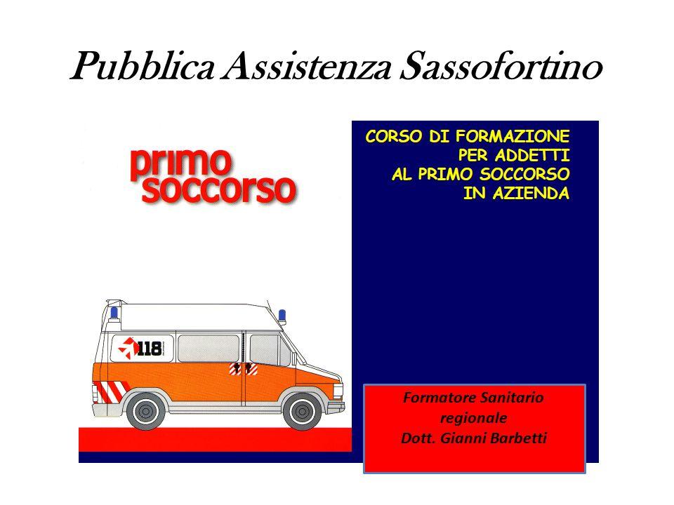 Pubblica Assistenza Sassofortino Formatore Sanitario regionale Dott. Gianni Barbetti