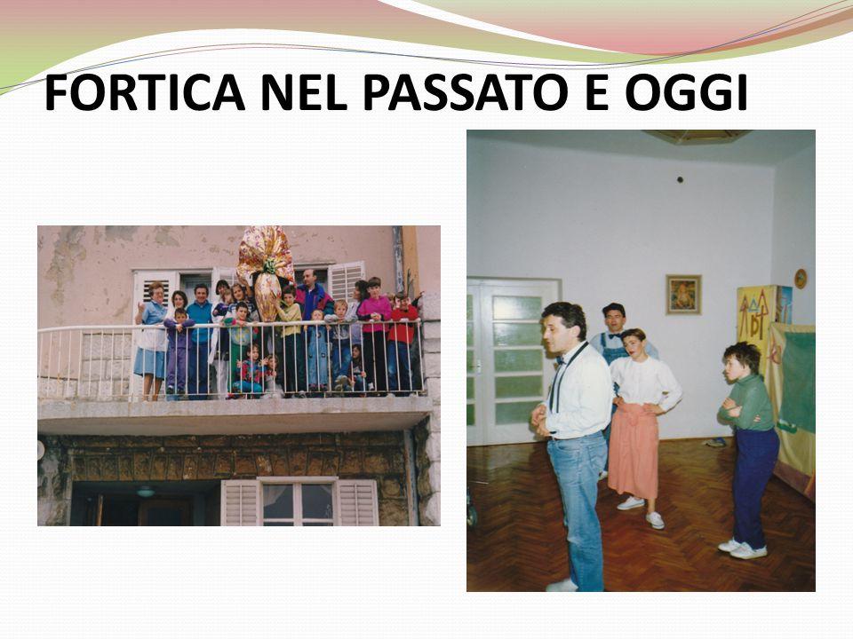 FORTICA NEL PASSATO E OGGI