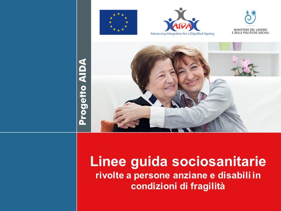 Linee guida sociosanitarie rivolte a persone anziane e disabili in condizioni di fragilità