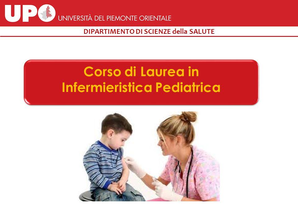 DIPARTIMENTO DI SCIENZE della SALUTE Corso di Laurea in Infermieristica Pediatrica