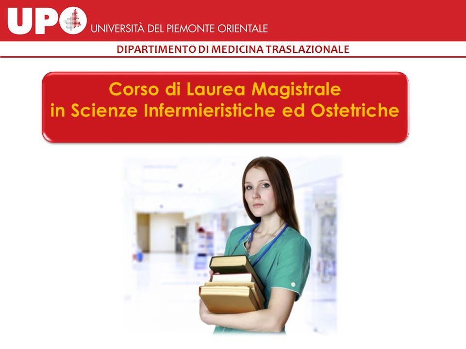 DIPARTIMENTO DI MEDICINA TRASLAZIONALE Corso di Laurea Magistrale in Scienze Infermieristiche ed Ostetriche