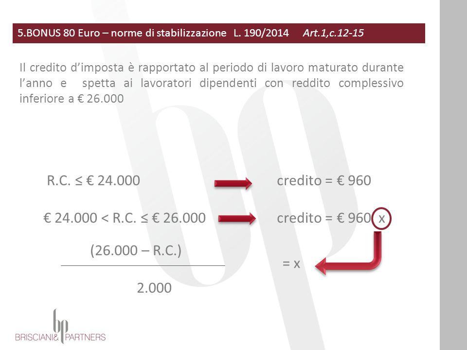 5.BONUS 80 Euro – norme di stabilizzazione L.