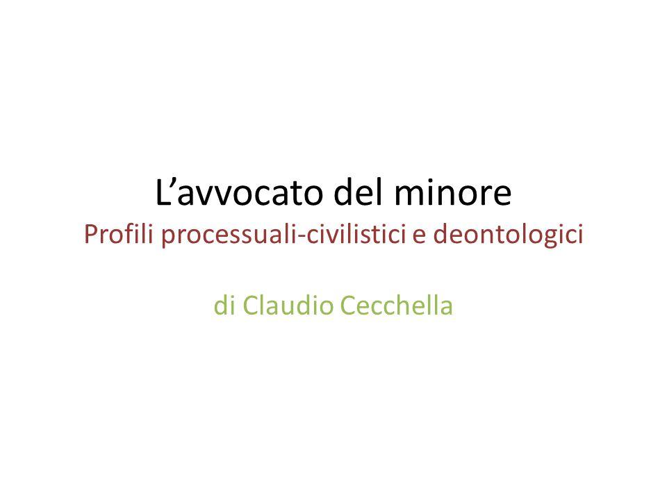 L'avvocato del minore Profili processuali-civilistici e deontologici di Claudio Cecchella
