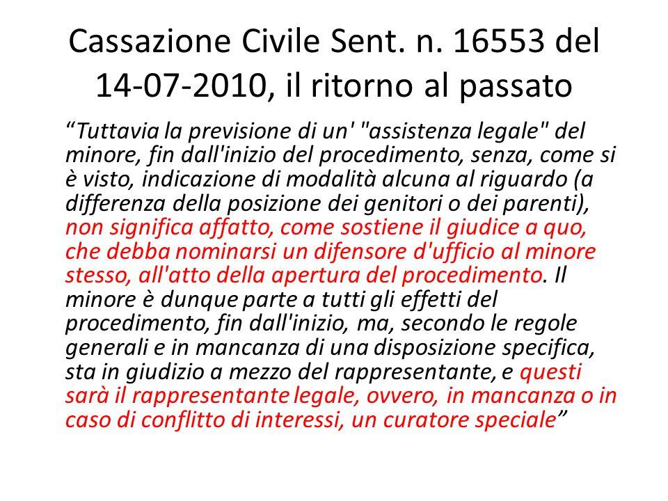 """Cassazione Civile Sent. n. 16553 del 14-07-2010, il ritorno al passato """"Tuttavia la previsione di un'"""