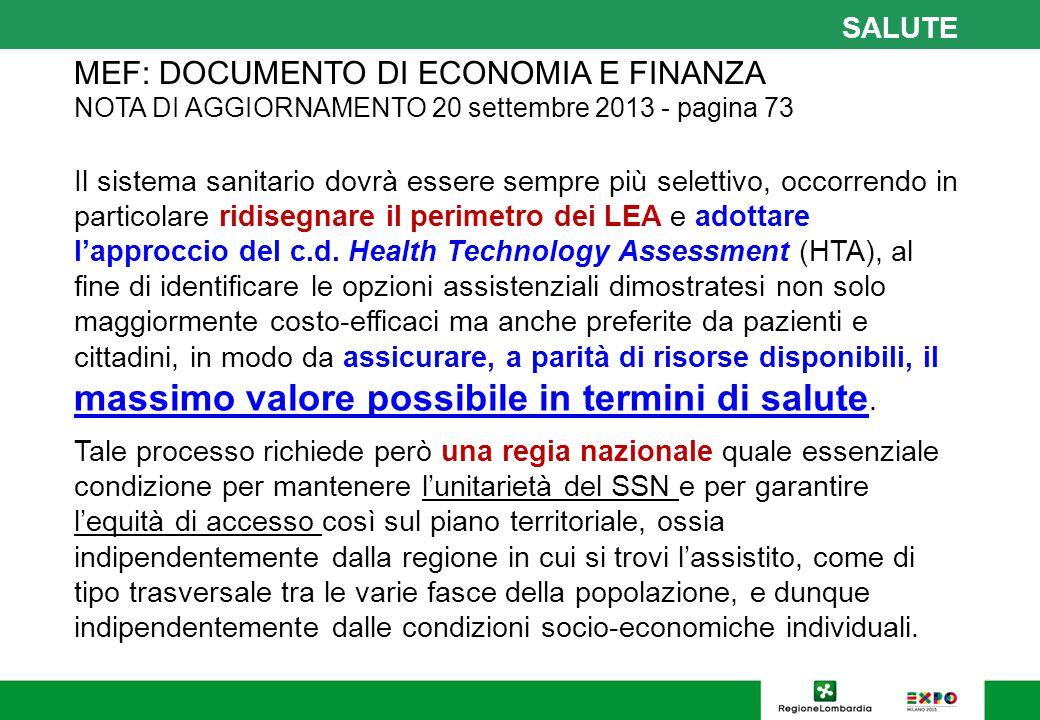 GESTIONE DELL'INNOVAZIONE: HTA E NUOVI DISPOSITIVI E TECNOLOGIE ALLEGATO 3 - REGOLE DI SISTEMA 2014 - AMBITO SANITARIO; pag.