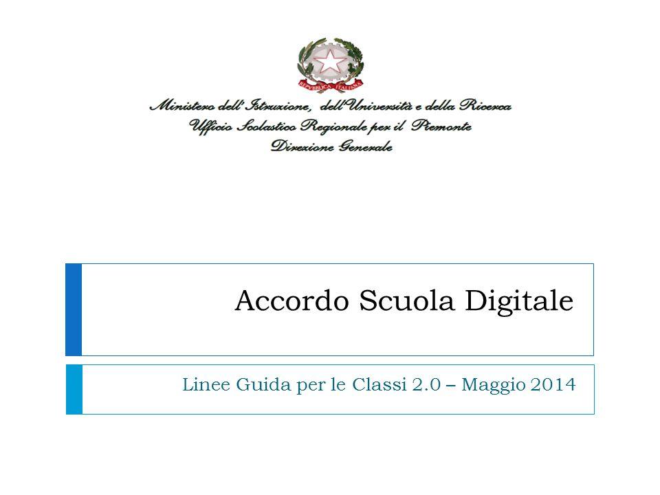 Accordo Scuola Digitale Linee Guida per le Classi 2.0 – Maggio 2014