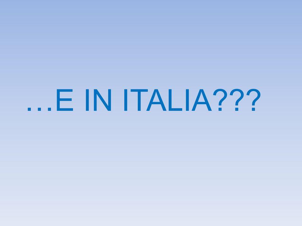 …E IN ITALIA???