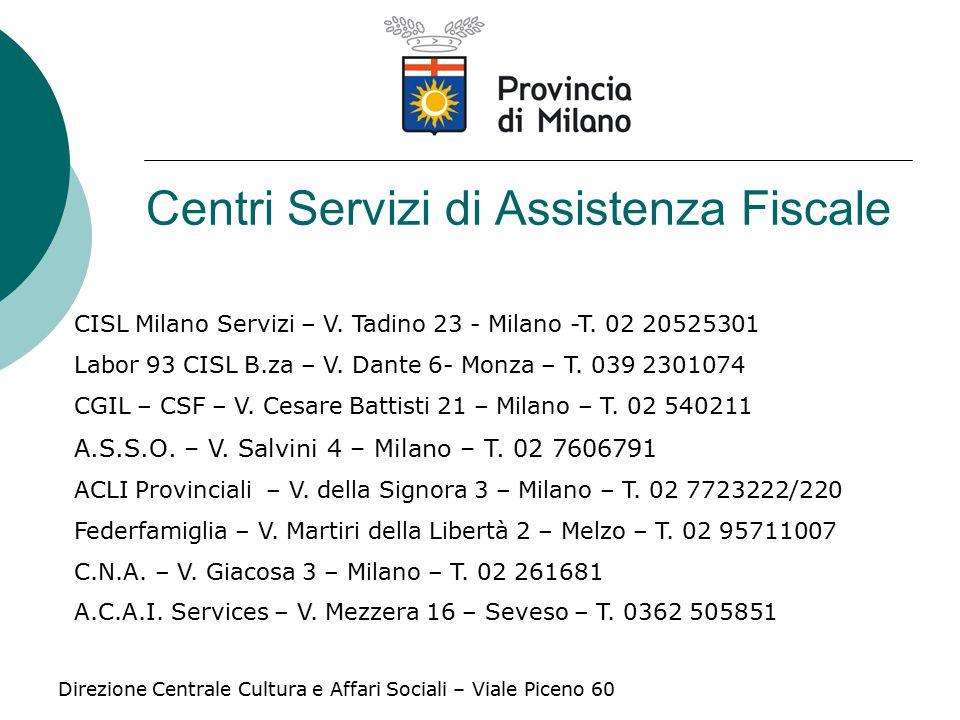 Centri Servizi di Assistenza Fiscale CISL Milano Servizi – V.