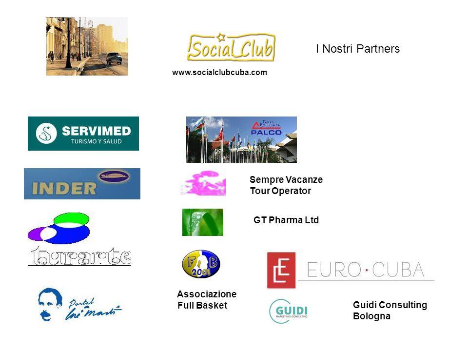Sempre Vacanze Tour Operator I Nostri Partners GT Pharma Ltd Associazione Full Basket Guidi Consulting Bologna www.socialclubcuba.com