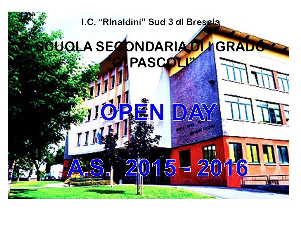 """I.C. """"Rinaldini"""" Sud 3 di Brescia SCUOLA SECONDARIA DI I GRADO """"G. PASCOLI"""""""