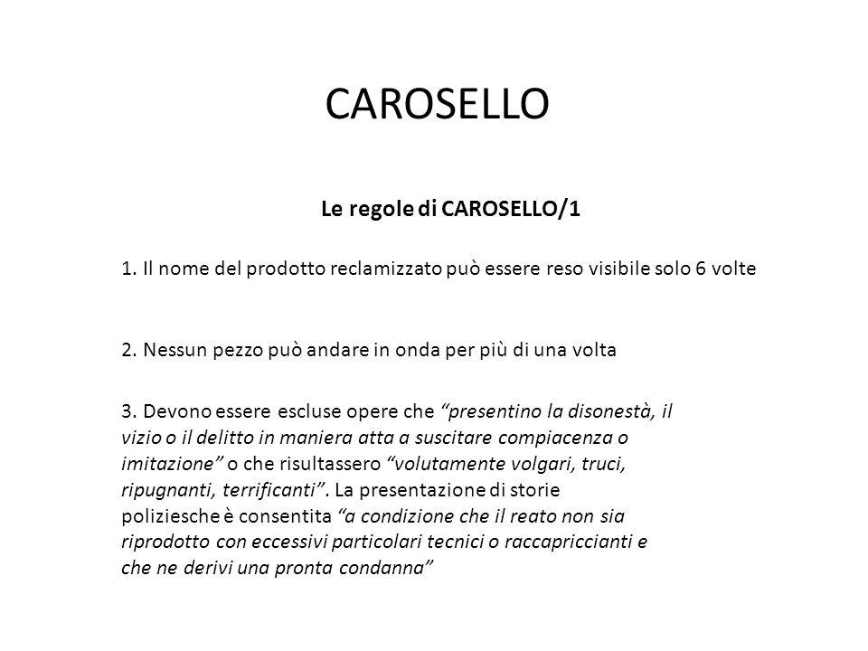 CAROSELLO Le regole di CAROSELLO/1 1.