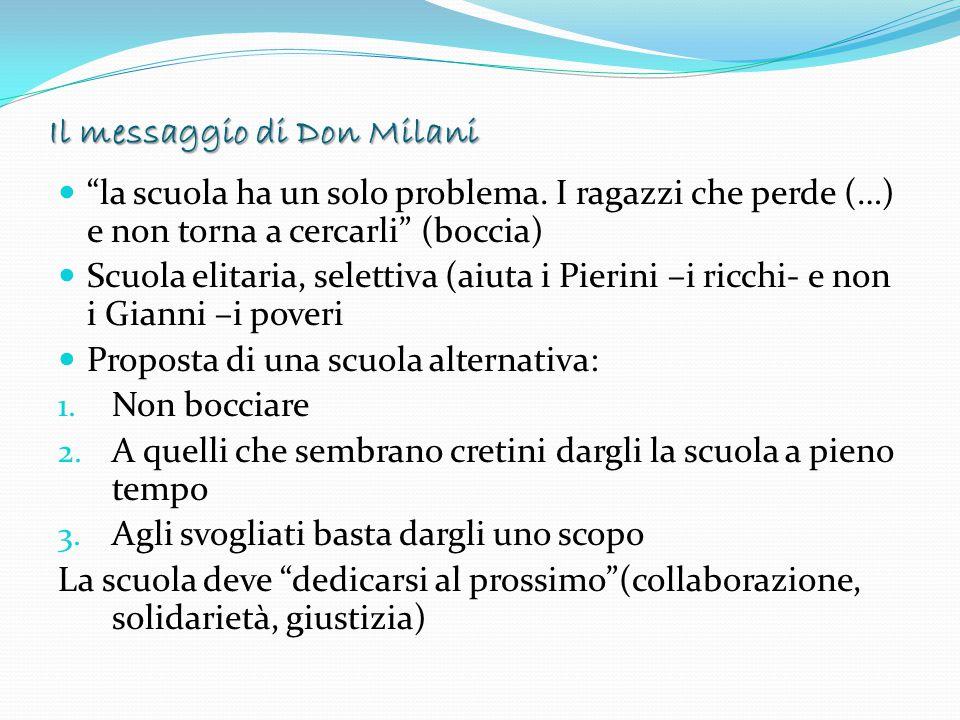 Il messaggio di Don Milani la scuola ha un solo problema.