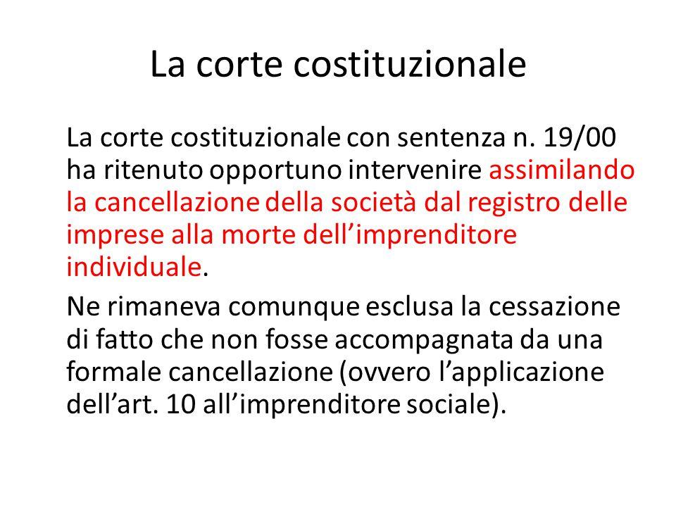 La corte costituzionale La corte costituzionale con sentenza n.