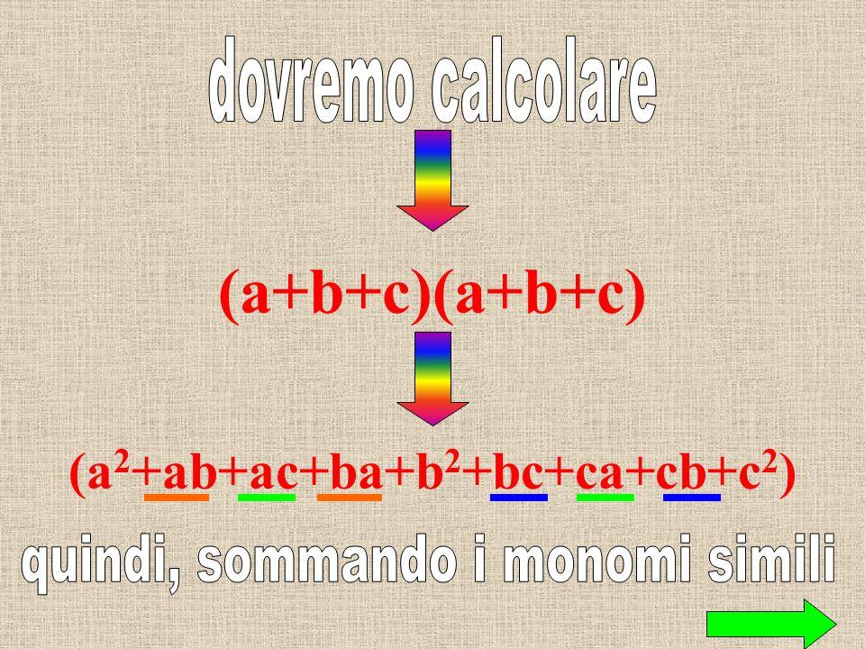 (a+b+c) 2 con il