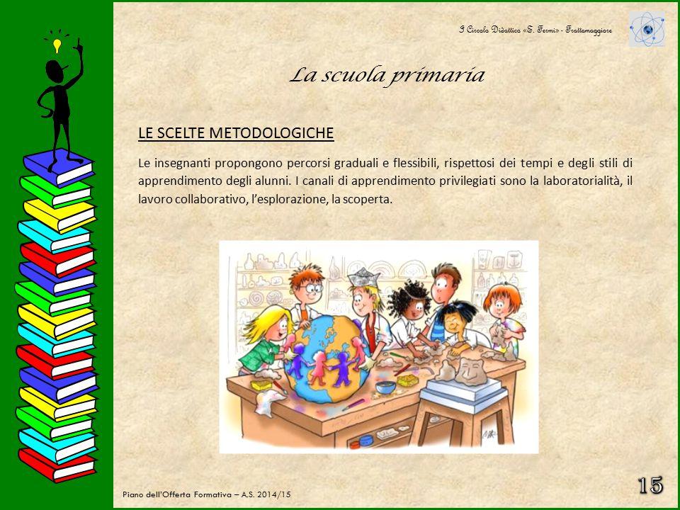 La scuola primaria La scuola primaria è costituita da 29 classi, di cui 11 nel plesso di via Rossini (classi prime e seconde) e 18 nel plesso di via V