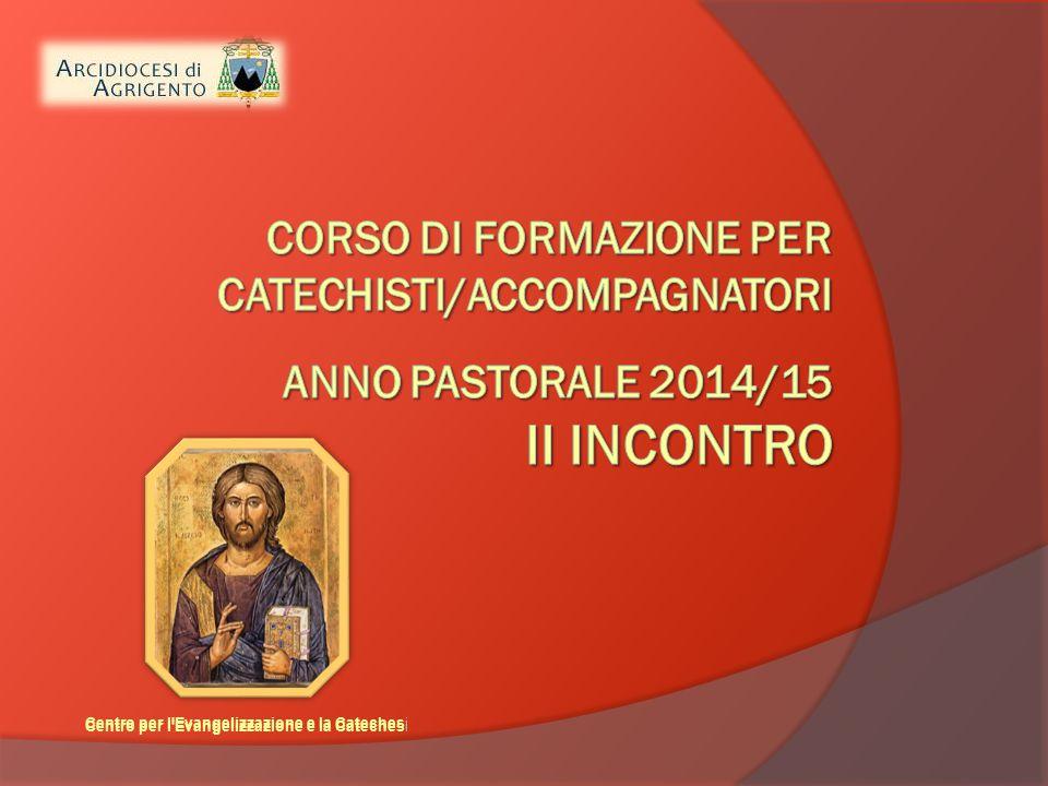 Centro per l'Evangelizzazione e la Cateches i