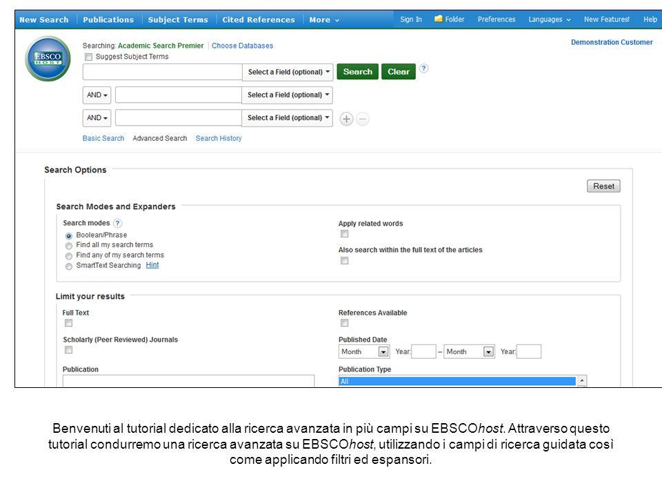 Benvenuti al tutorial dedicato alla ricerca avanzata in più campi su EBSCOhost. Attraverso questo tutorial condurremo una ricerca avanzata su EBSCOhos